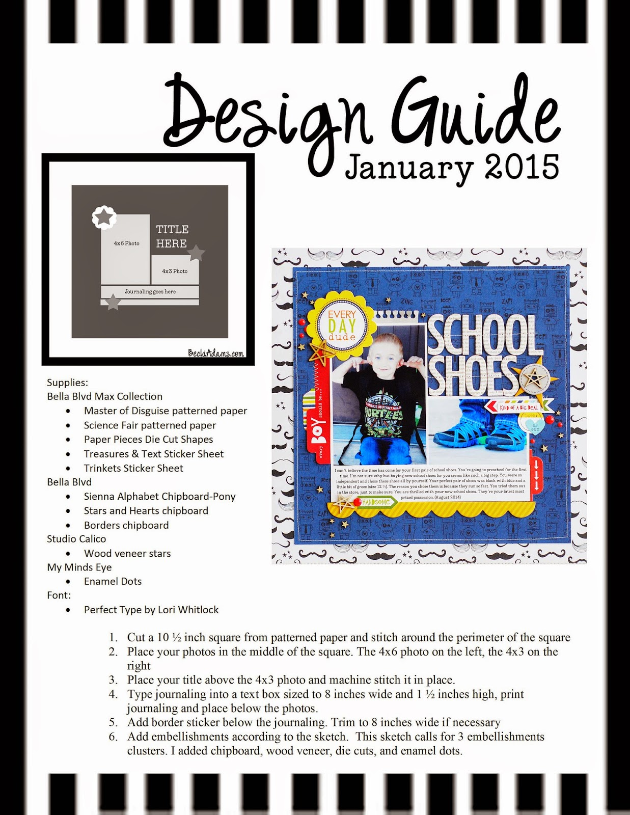 A step by step instruction sheet including supplies, photos, a sketch to create this layout by @jbckadams #scrapbook #scrapbooking #papercraft #scrapbooksketch