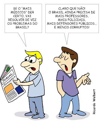"""Charge publicada no jornal Agora de 10 de setembro de 2013, sobre o programa """"Mais Médicos"""", seus resultados e o que ainda é preciso fazer para melhorar o Brasil"""