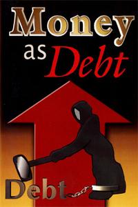Парите като дълг / Money As Debt (2006)