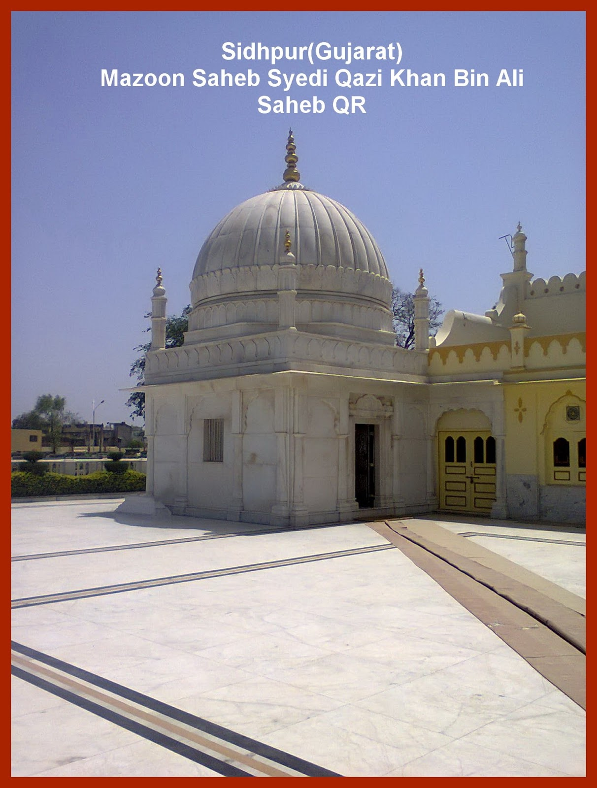 Sidhpur Ziyarat-Gujarat