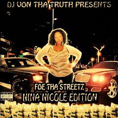 Foe Tha Streetz (Nina Nicole Edition)