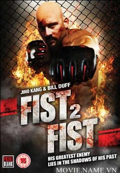 Fist 2 Fist 2011 DVD rip 350MB MF