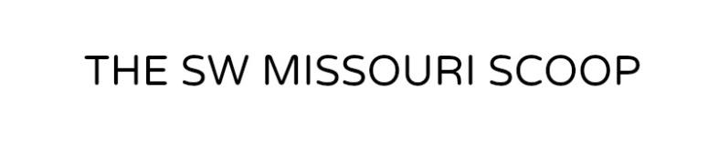 The SW Missouri Scoop