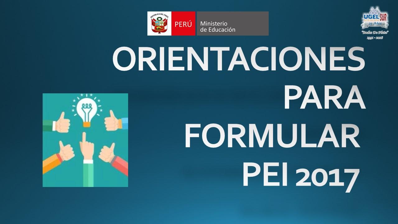 ORIENTACIONES PARA EL PLANEAMIENTO ESCOLAR - 2017