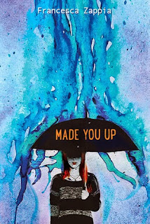 Made You Up by Francesca Zappia