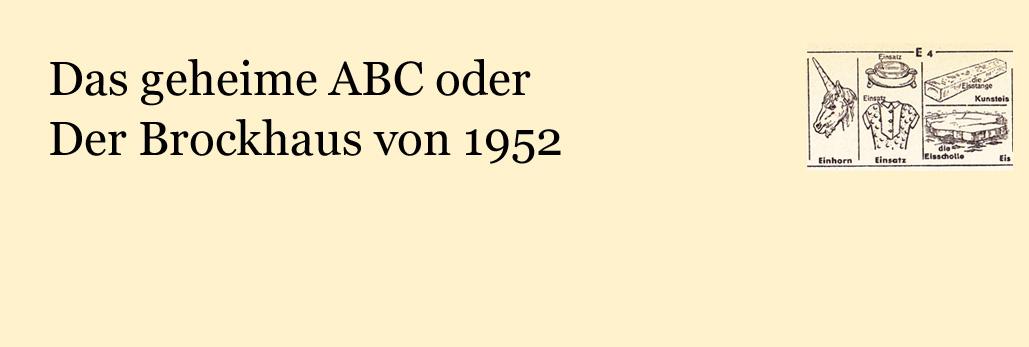 Das geheime ABC oder Der Brockhaus von 1952