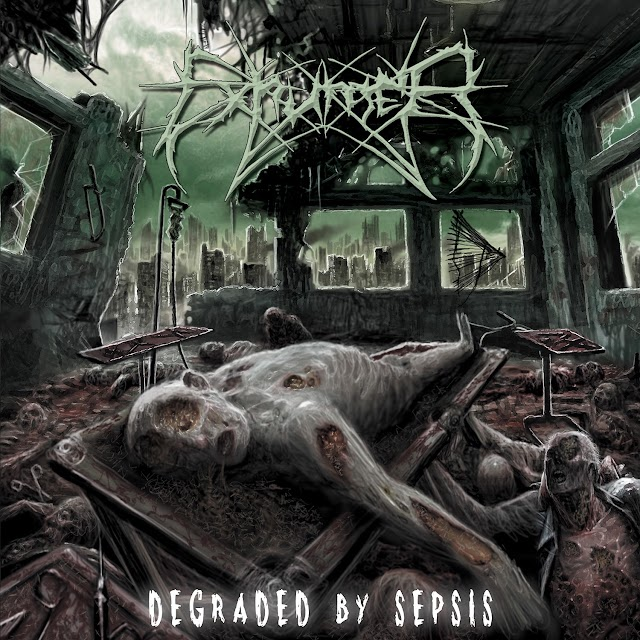 Exhumer - Degraded By Sepsis 2013