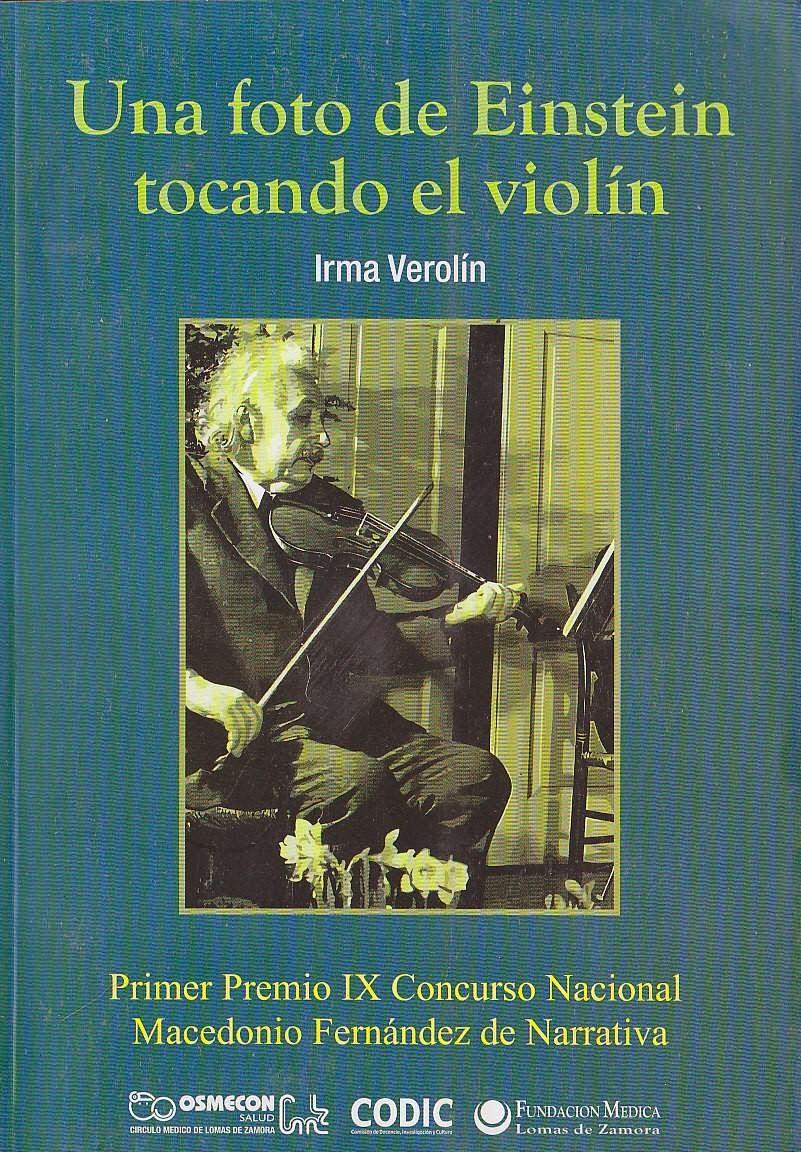 Una foto de Einstein tocando el violín.- Buenos Aires  2012
