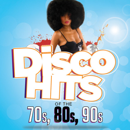 Disco Hits of The - '70s, '80s & '90s