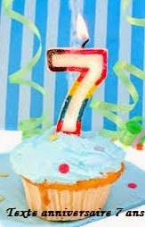 texte+anniversaire - TEXTE ANNIVERSAIRE 7 ANS