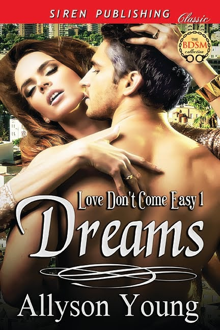 Dreams: Love Don't Come Easy 1