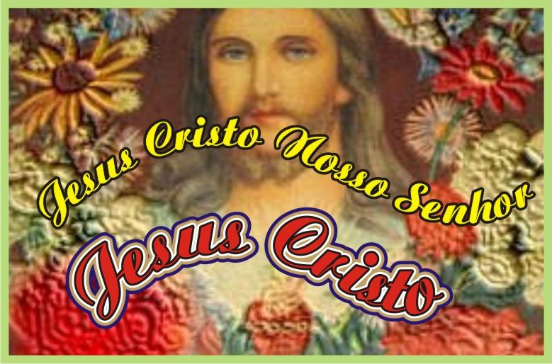 Jesus Cristo Nosso Senhor