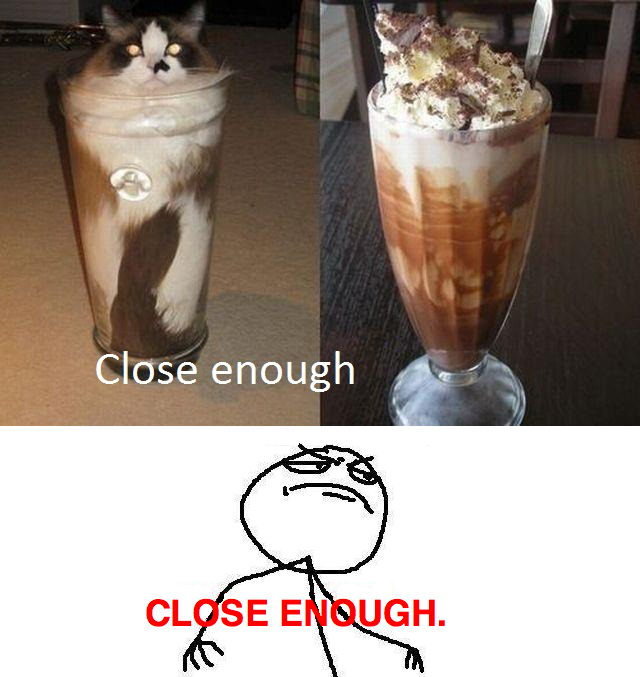 Cattuccino - Close Enough!