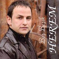 Herem | 2011 Bo� Be�ik Alb�m� | Dinle