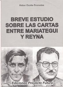 BREVE ESTUDIO SOBRE LAS CARTAS ENTRE MARIATEGUI Y REYNA