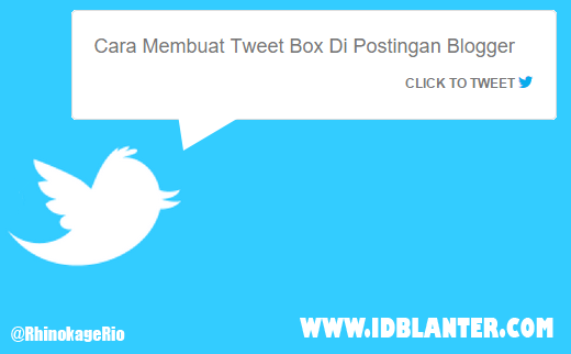 Membuat Tweet Box di postingan Blogger