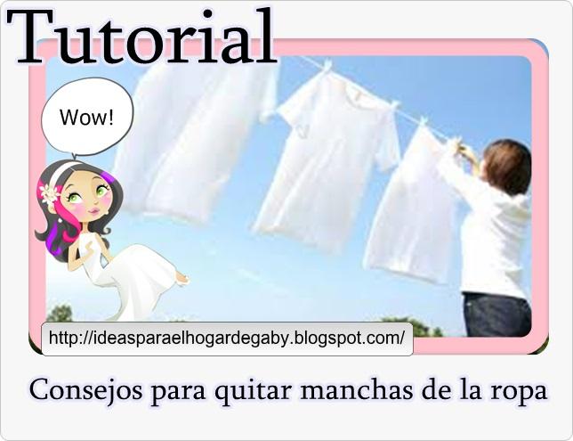Ideas para el hogar tutorial c mo quitar manchas de la ropa - Como quitar manchas en la pared ...