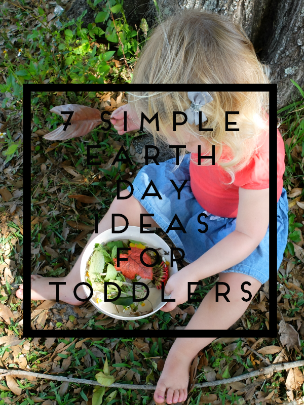 Sweet Turtle Soup: 7 Simple Earth Day Ideas for Toddlers