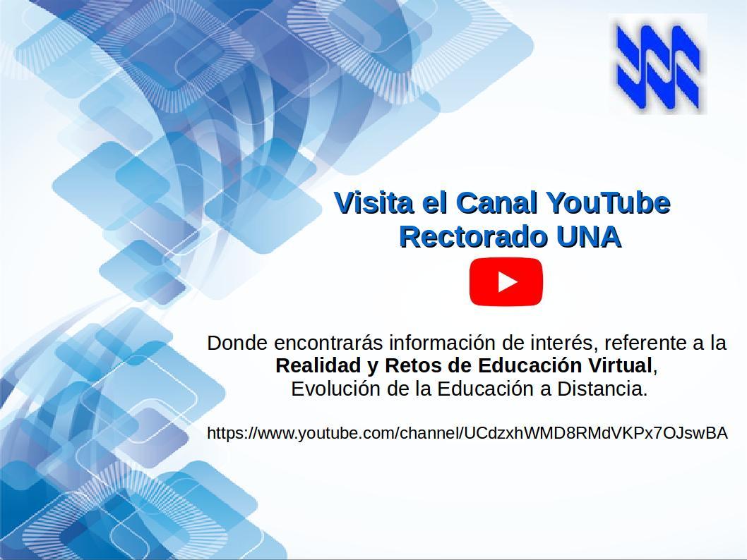 Canal YouTube Rectorado UNA