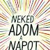 Jandy Nelson: Neked adom a Napot