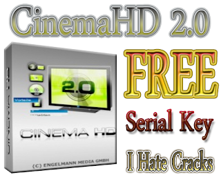 CinemaHD 2.0 Free Download With Legal Serial Key