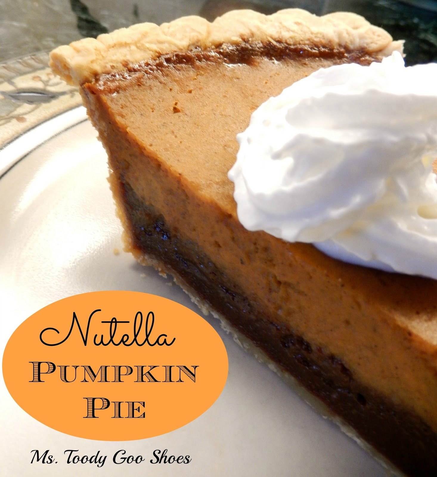 Nutella Pumpkin Pie --- Ms. Toody Goo Shoes