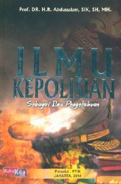 http://www.bukukita.com/Buku-Teks/Hukum/124043-Ilmu-Kepolisian-Sebagai-Ilmu-Pengetahuan.html
