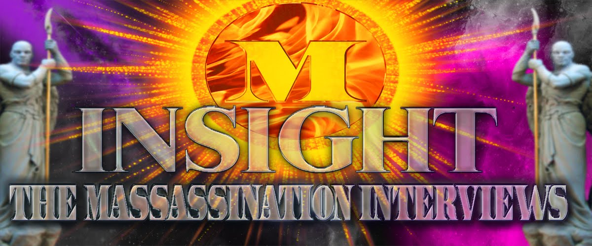 INSIGHT : THE MASSASSINATION INTERVIEWS