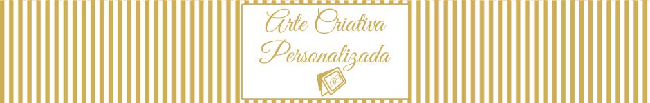Arte Criativa Personalizada