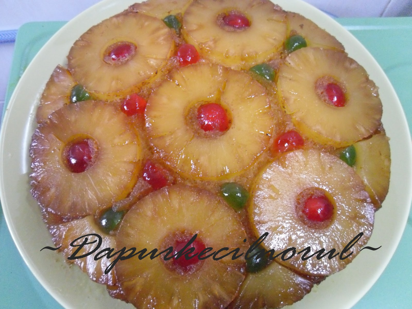 Dapur Kecil Norul: Pineapple Upside Down Cake
