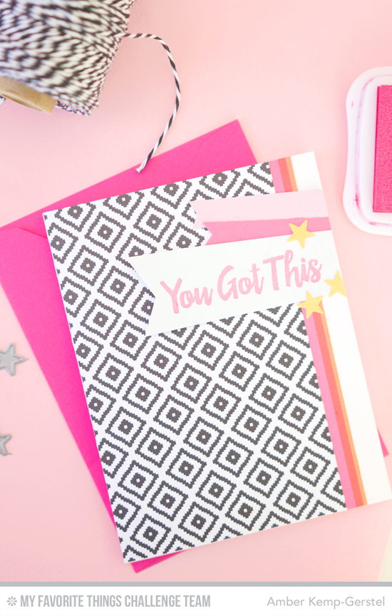 You Got This Card by Amber Kemp-Gerstel featuring the Encouraging Words stamp set and Blueprints 17 Die-namics #mftstamps