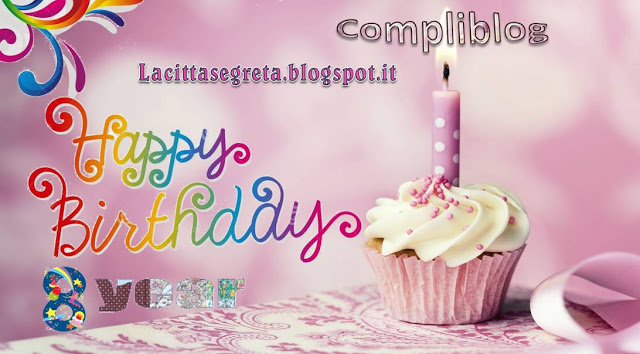 8° Compliblog - www.lacittasegreta.blogspot.it