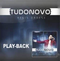 Download CD Régis Danese   Tudo novo, Play back