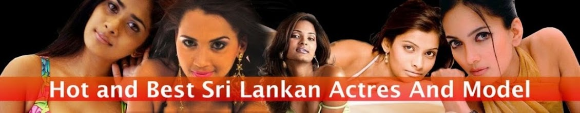 Sri Lankan Actress, Actors and Models Pictures