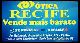 ÓTICA RECIFE EM STA CRUZ DO CAP.