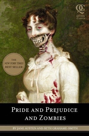 https://www.goodreads.com/book/show/5899779-pride-and-prejudice-and-zombies?from_search=true