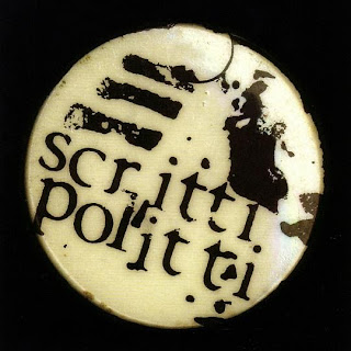 Wet Wet Wet name origins - Scritti Politti badge