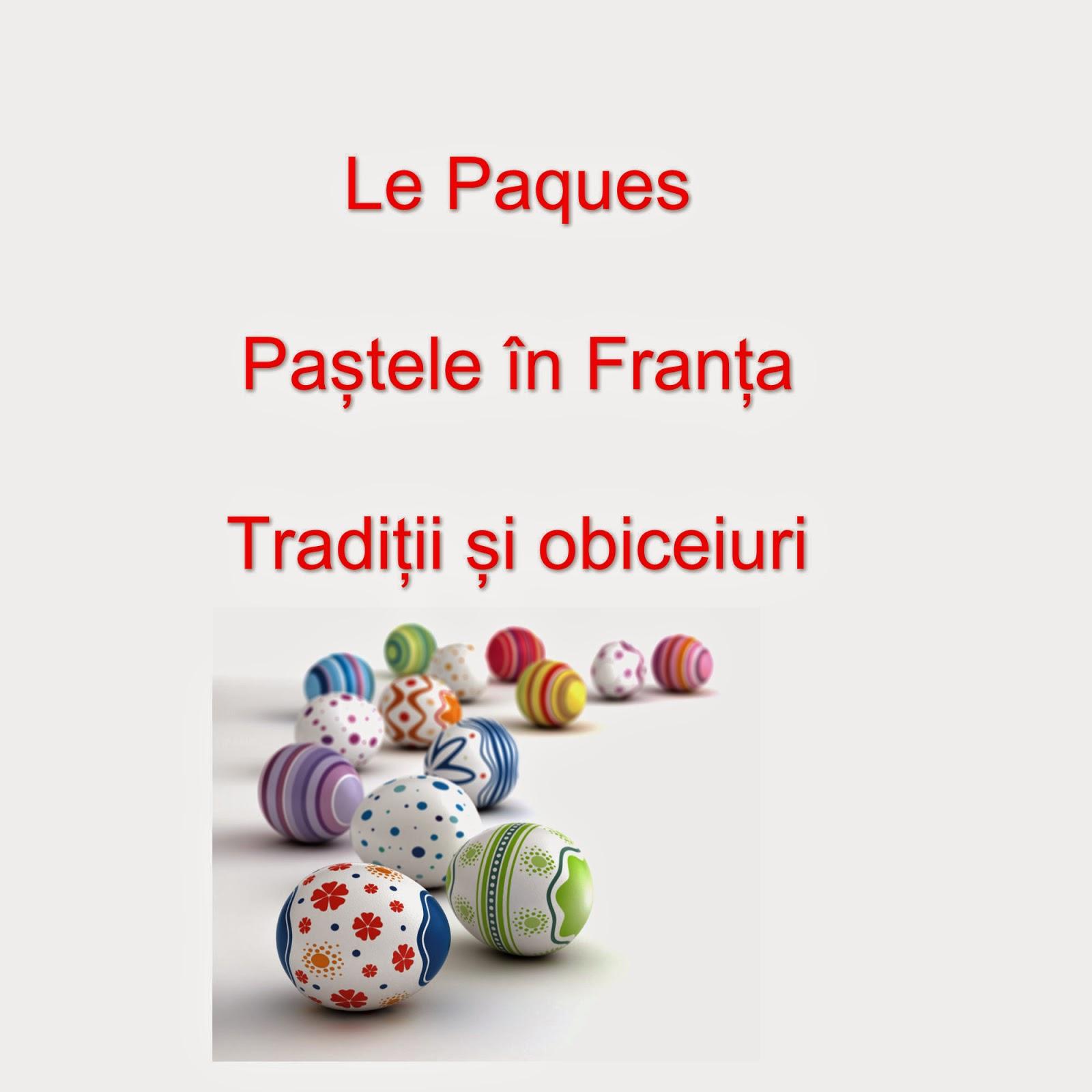 traditii si obiceiuri de Paste in Franta