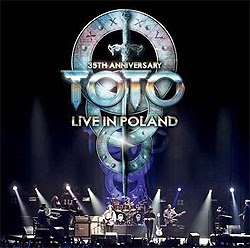 Toto 35th Anniversary Tour - Live In Poland CD/DVD
