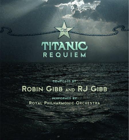 Robin Gibb - Titanic Requiem (2011)