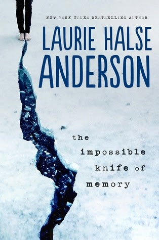 The Impossible Knife of Memory, Laurie Halse Anderson cover