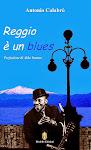 REGGIO E' UN BLUES, Antonio Calabrò