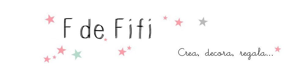 Blog F de Fifi: manualidades, DIY, maternidad, decoración, niños.