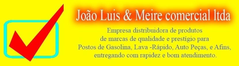 Joao Luis e Meire Comercial