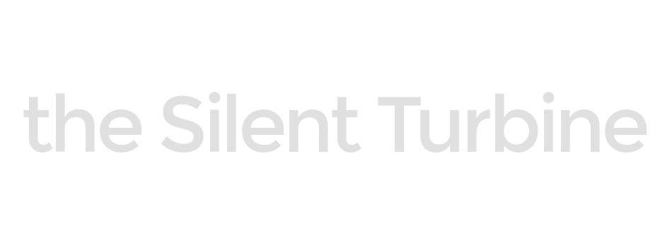 The Silent Turbine