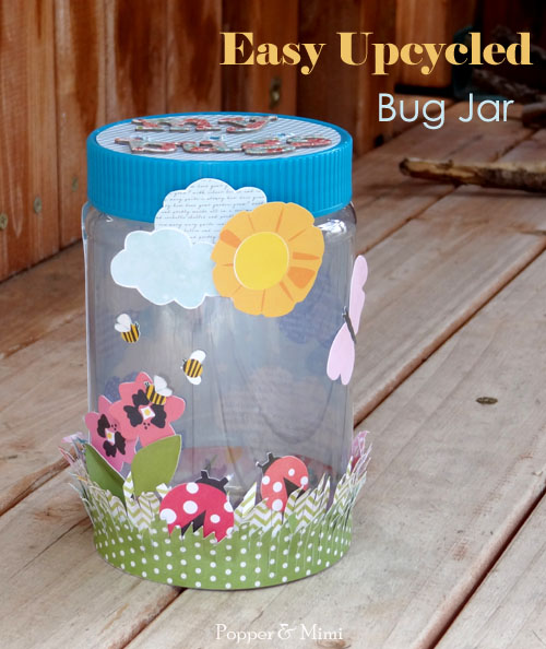 Easy Upcycled Bug Jar | popperandmimi.com