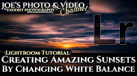 Creating Amazing Sunsets By Changing White Balance | Lightroom 6 & CC Tutorial