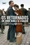 """P-OS RETORNADOS - Um amor nunca se esquece"""""""