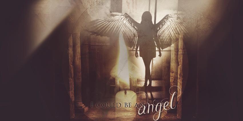 I could be an angel - Angyal lehetnék