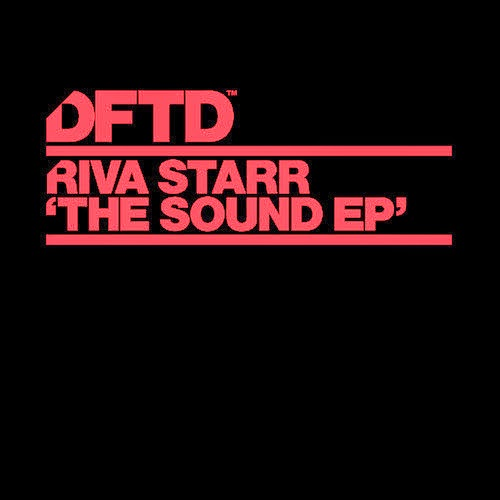 Riva Starr - The Sound EP